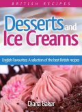 Desserts and Ice Creams, Diana Baker