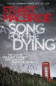 A Song for the Dying, Stuart MacBride