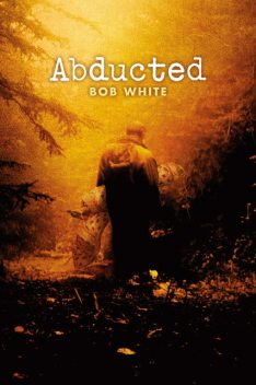 Abducted, Bob White