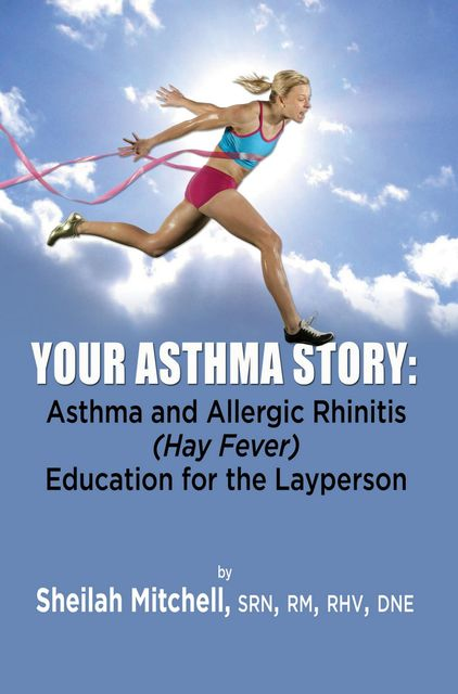Your Asthma Story, Sheilah Mitchell
