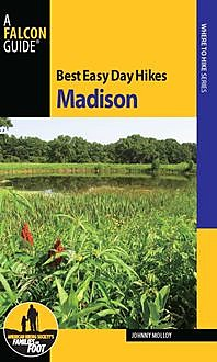 Best Easy Day Hikes Madison, Johnny Molloy