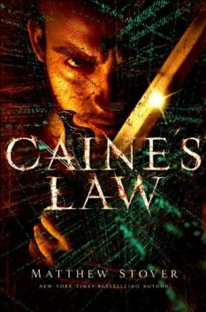 Caine's Law, Matthew Woodring Stover