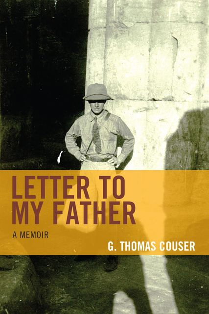 Letter to My Father, G. Thomas Couser