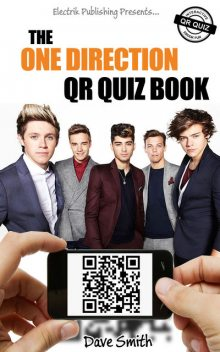 The One Direction QR Quiz Book, Dave Smith