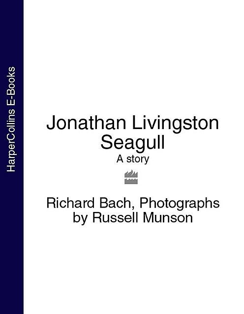 Jonathan Livingston Seagull, Richard Bach