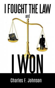 I Fought the Law and I Won, Charles Johnson