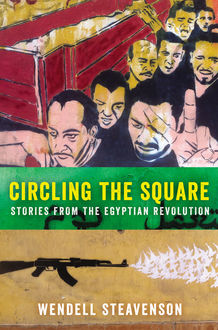 Circling the Square, Wendell Steavenson