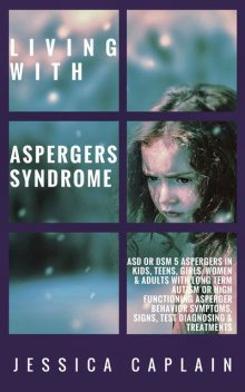 Living With Aspergers Syndrome, Jessica Caplain