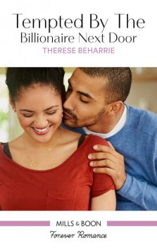 Tempted By The Billionaire Next Door, Therese Beharrie