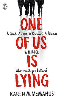 One of Us is Lying, Karen M. McManus