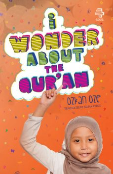 I Wonder About the Qur'an, Ozkan Oze