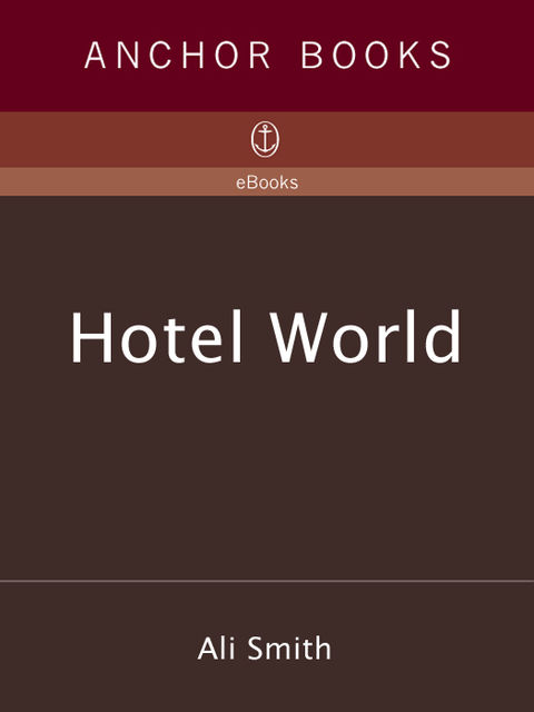 Hotel World, Ali Smith