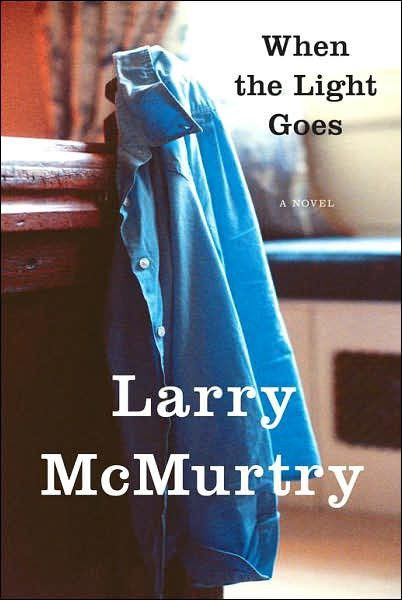 [04] When the Light Goes, Larry McMurtry