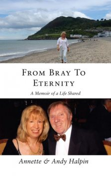 From Bray To Eternity, Andy Halpin, Annette Halpin