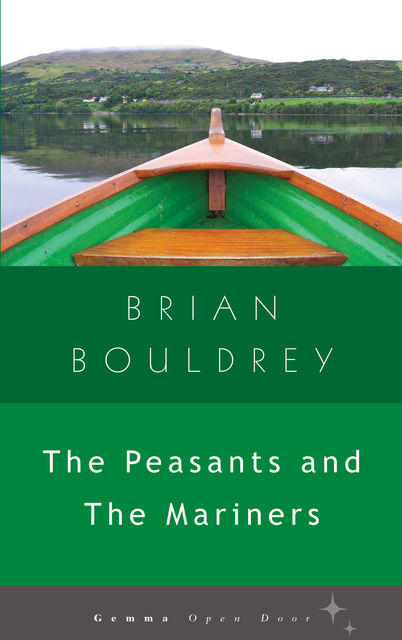 The Peasants and The Mariners, Brian Bouldrey