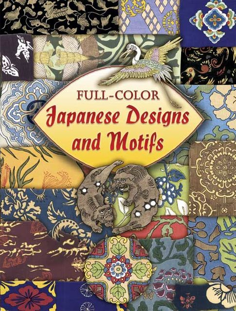Full-Color Japanese Designs and Motifs, Dover