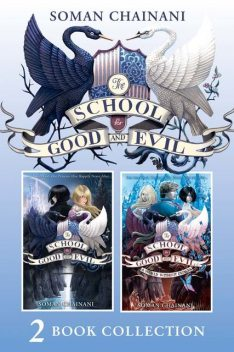 The School for Good and Evil 2 book collection: The School for Good and Evil (1) and The School for Good and Evil (2) – A World Without Princes, Soman Chainani