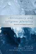 Christianity and Religious Plurality, Wilbert R. Shenk