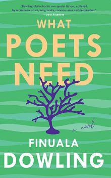 What Poets Need, Finuala Dowling