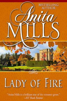 Lady of Fire, Anita Mills