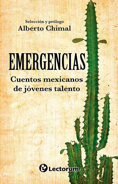 Emergencias, Alberto Chimal
