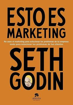Esto es marketing, seth godin