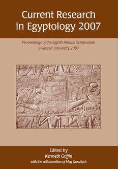 Current Research in Egyptology 2007, Ken Griffin