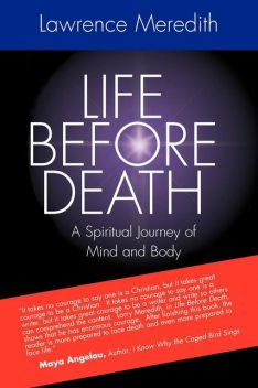 Life Before Death, Lawrence Meredith