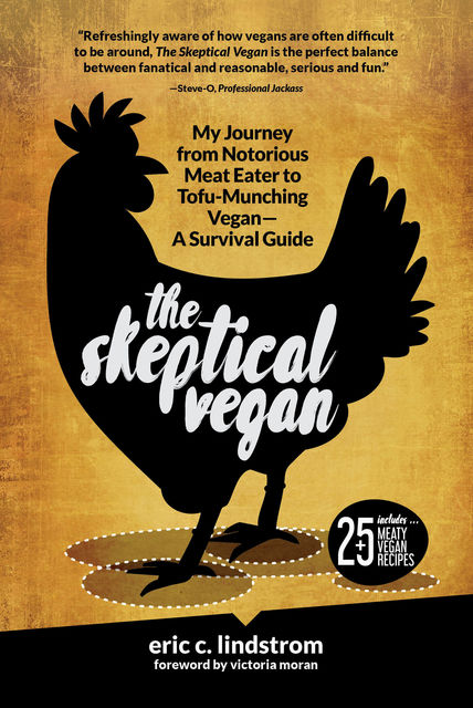The Skeptical Vegan, Eric Lindstrom