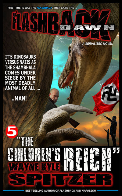 "Flashback Dawn: ""The Children's Reich"", Wayne Kyle Spitzer"