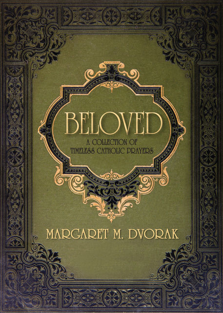 Beloved, Margaret Dvorak