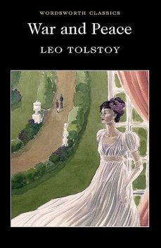 War & Peace, Leo Tolstoy