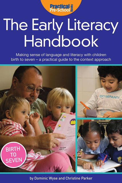 Early Literacy Handbook, Dominic Wyse