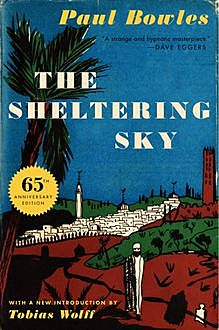 The Sheltering Sky, Paul Bowles