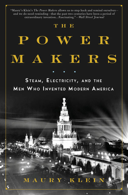 The Power Makers, Maury Klein