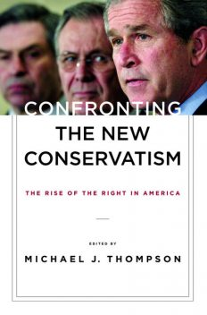 Confronting the New Conservatism, Michael Thompson