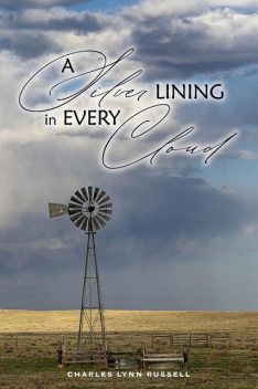 A Silver Lining in Every Cloud, Charles Russell