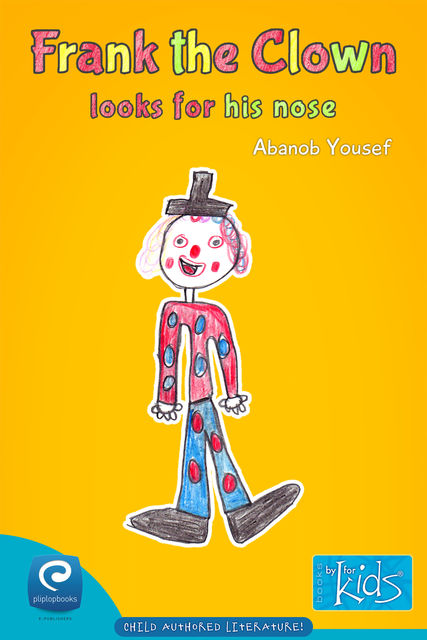 Frank The Clown Looks for His Nose, Abanob Yousef