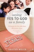 Saying Yes to God As a Family, Kristen Welch