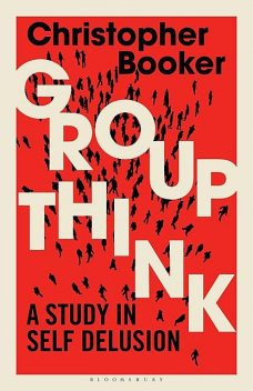 Groupthink, Christopher Booker