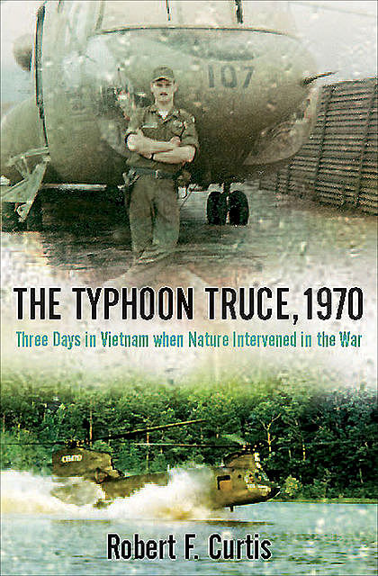 The Typhoon Truce, 1970, Robert Curtis