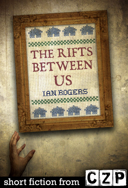 The Rifts Between Us, Ian Rogers