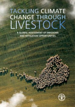 Tackling Climate Change Through Livestock, Agriculture Organization of the United Nations of the United Nations, Food