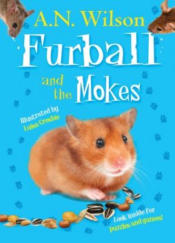 Furball and the Mokes, A.N.Wilson, A.N. Wilson