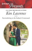 Surrendering to the Italian's Command, Kim Lawrence
