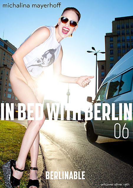 In Bed with Berlin – Folge 6, Michalina Mayerhoff
