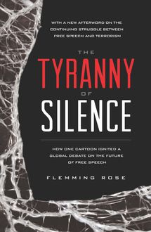 The Tyranny of Silence, Flemming Rose