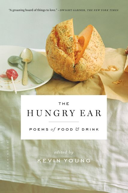 The Hungry Ear, Kevin Young
