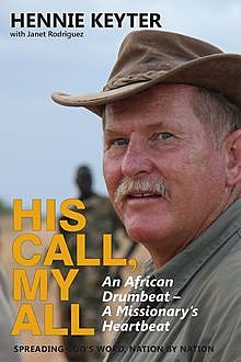His Call, My All, Hennie Keyter