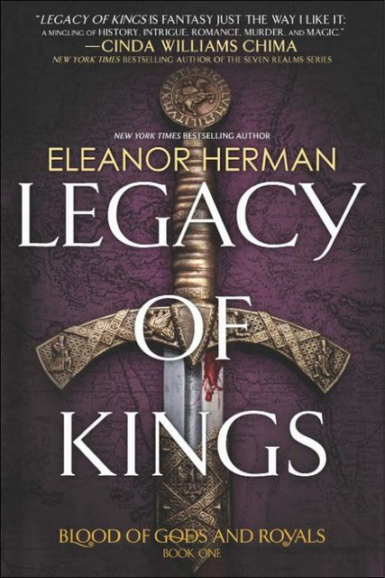 Legacy of Kings, Eleanor Herman